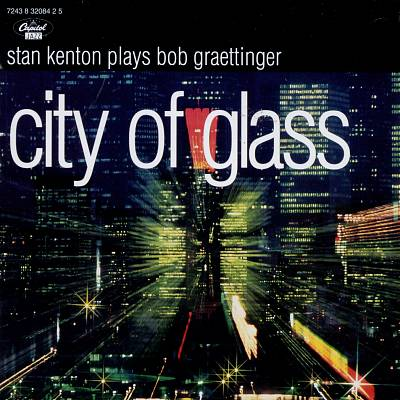 City of Glass - Stan Kenton